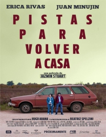 PISTAS PARA VOLVER A CASA (2015) – DIR. JAZMIN STUART (ARGENTINA) – COMEDIA DRAMÁTICA https://unpastiche.org/category/52peliculasdedirectoras/