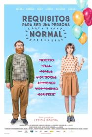 REQUISITOS PARA SER UNA PERSONA NORMAL (2015) – DIR. LETICIA DOLERA (ESPAÑA) – COMÉDIA ROMANTICA https://unpastiche.org/category/52peliculasdedirectoras/